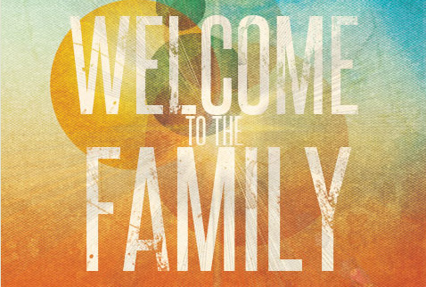Charming Born Again Christian Church #1: Welcome-To-The-Family.jpg